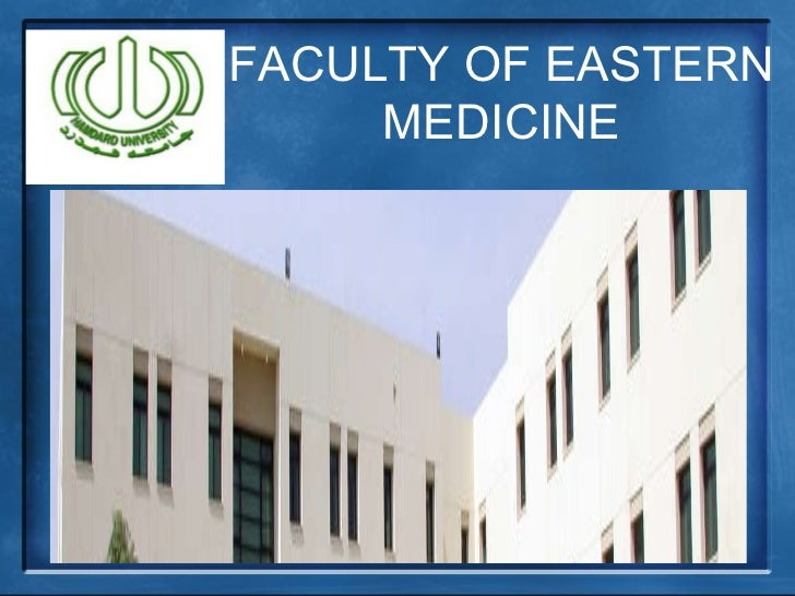 FACULTY OF EASTERN MEDICINE