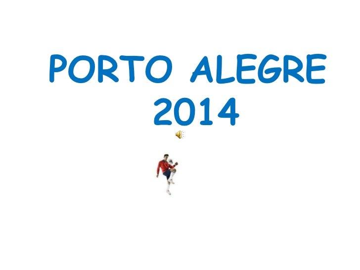 PORTO ALEGRE  2014