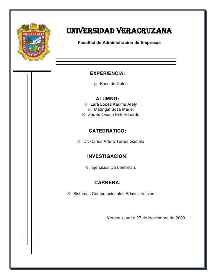 -478790-81280UNIVERSIDAD VERACRUZANA<br />Facultad de Administración de Empresas<br />EXPERIENCIA:<br />Base de Datos<br /...