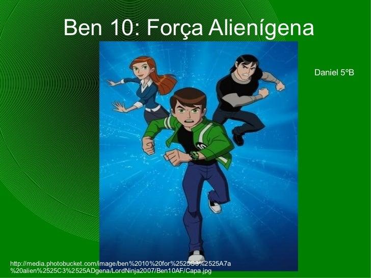 Ben  10: Força Alienígena http://media.photobucket.com/image/ben%2010%20for%2525C3%2525A7a%20alien%2525C3%2525ADgena/LordN...