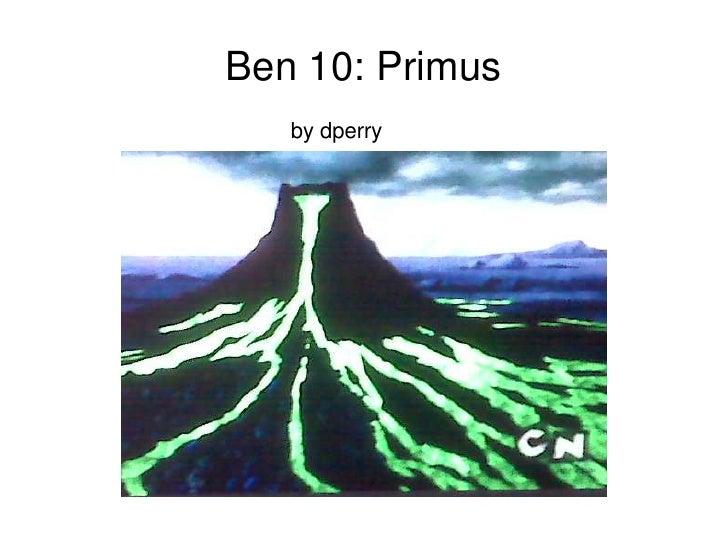 Ben 10 primus