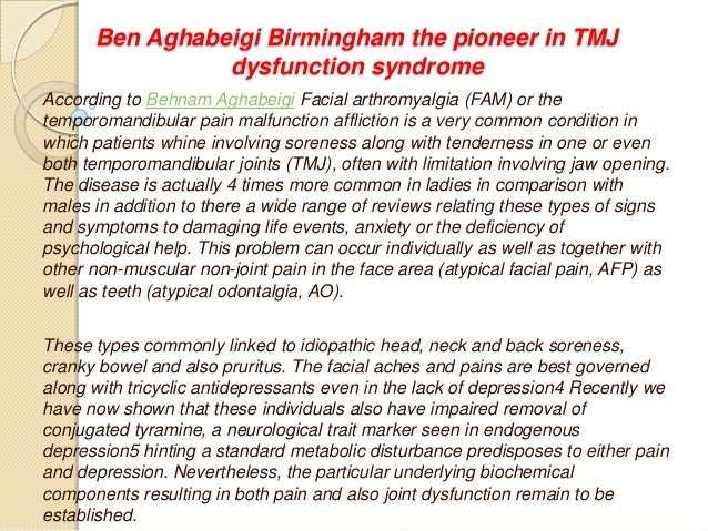 Ben aghabeigi birmingham the pioneer in tmj dysfunction syndrome