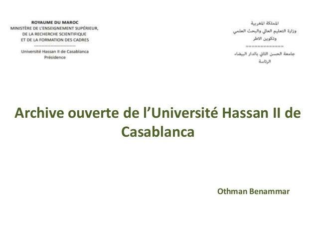 Archive ouverte de l'Université Hassan II de Casablanca Othman Benammar