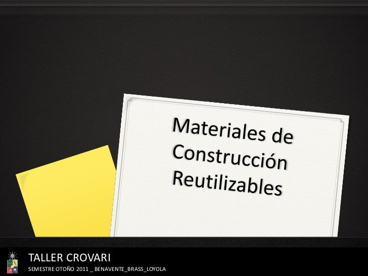Materiales de construcción reutilizables