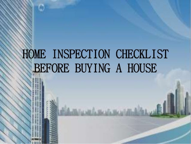 Home Inspection Checklist Before Buying A House