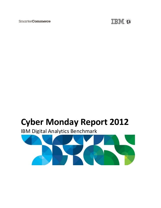 Cyber Monday Report 2012 IBM Digital Analytics Benchmark