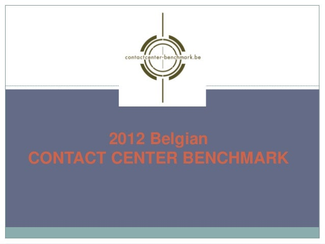 2012 BelgianCONTACT CENTER BENCHMARK