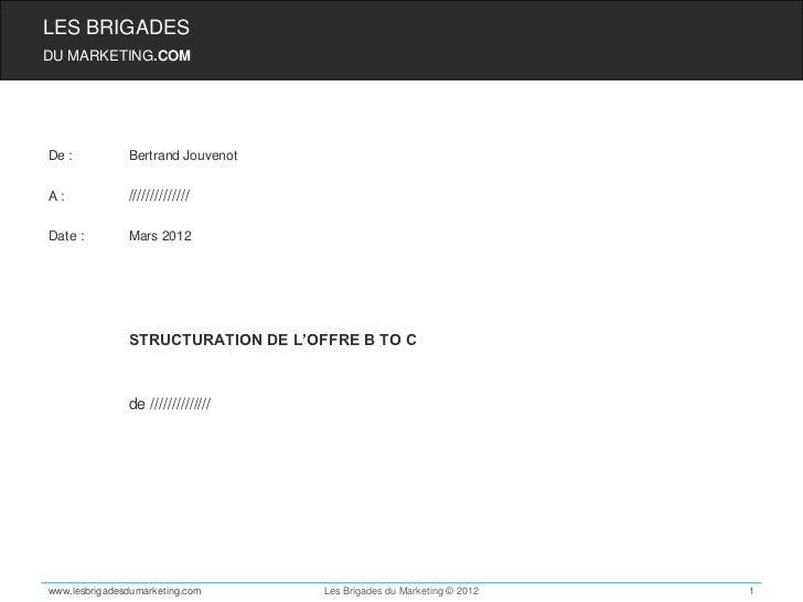 LES BRIGADESDU MARKETING.COMDe :           Bertrand JouvenotA:             //////////////Date :         Mars 2012         ...