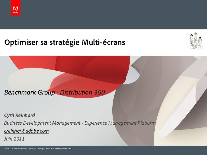Optimiser sa stratégie Multi-écrans (Benchmark Group - distribution360)