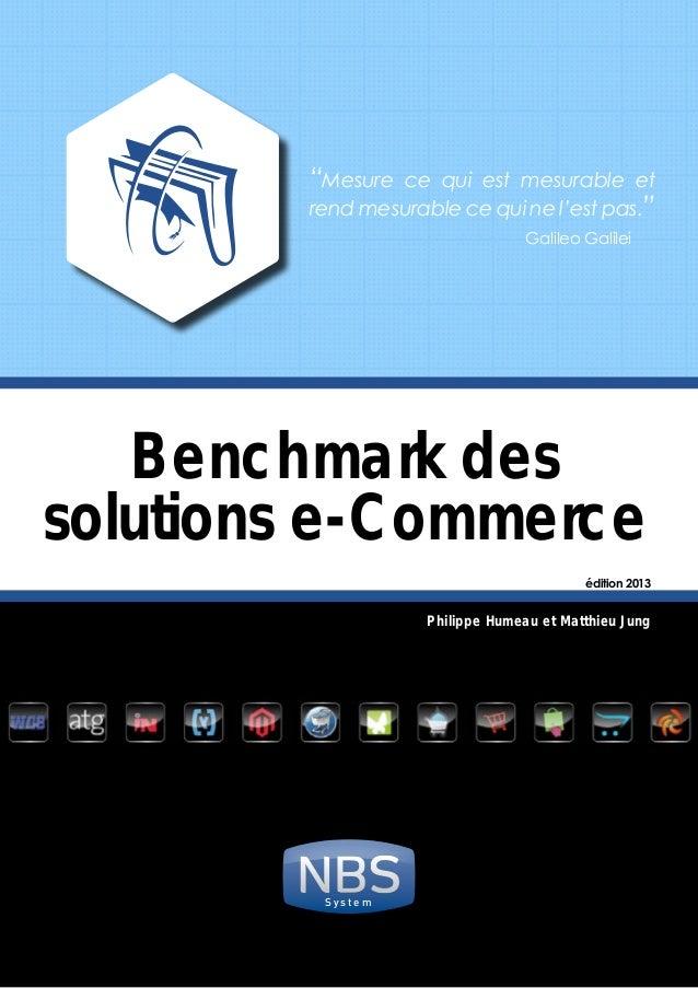 "Benchmark des solutions e-Commerce ""Mesure ce qui est mesurable et rend mesurable ce qui ne l'est pas.""  Galileo Gali..."