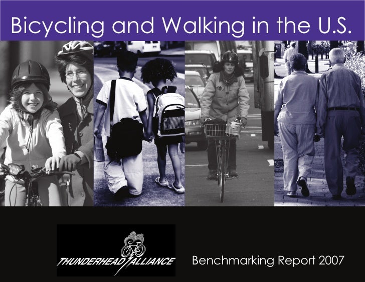 Bicycling and Walking in the U.S. - 2007 Benchmarking Report