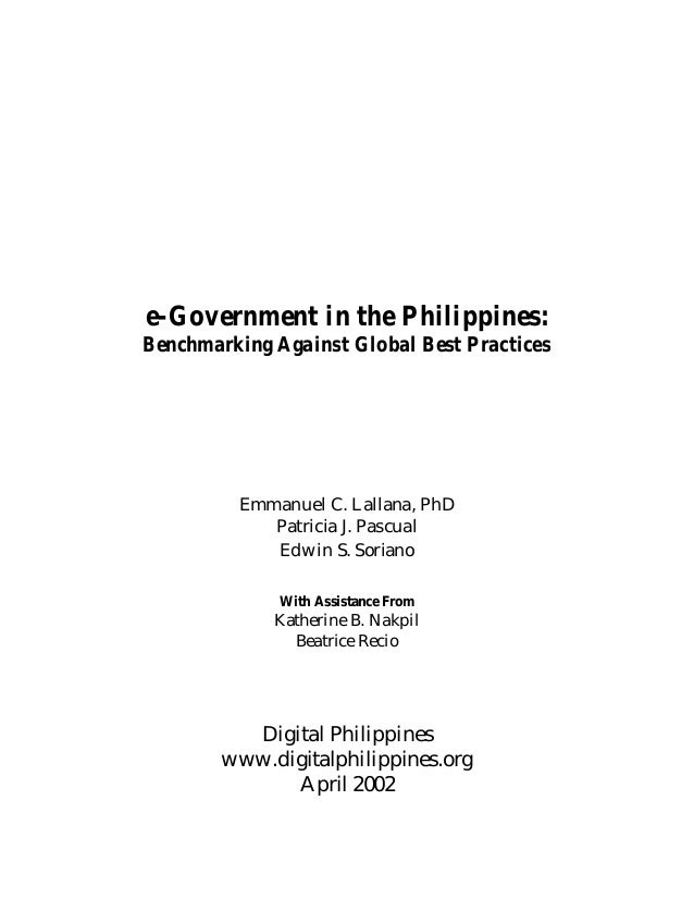 e-Government in the Philippines: Benchmarking against global best practices (Lallana, Pascual, Soriano, 2002)