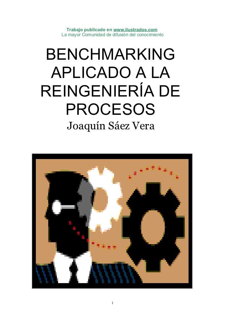 Benchmarking aplicado a la reingenieria de procesos