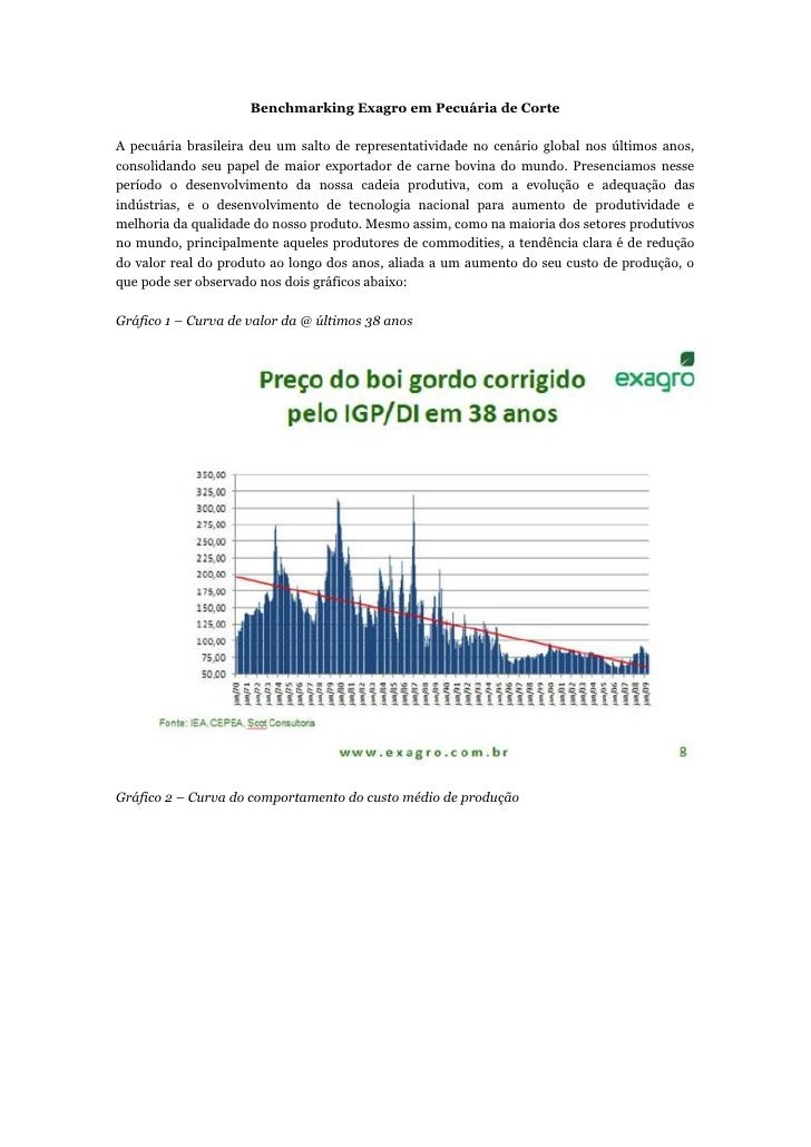 Benchmarking Exagro em Pecuária de CorteA pecuária brasileira deu um salto de representatividade no cenário global nos últ...