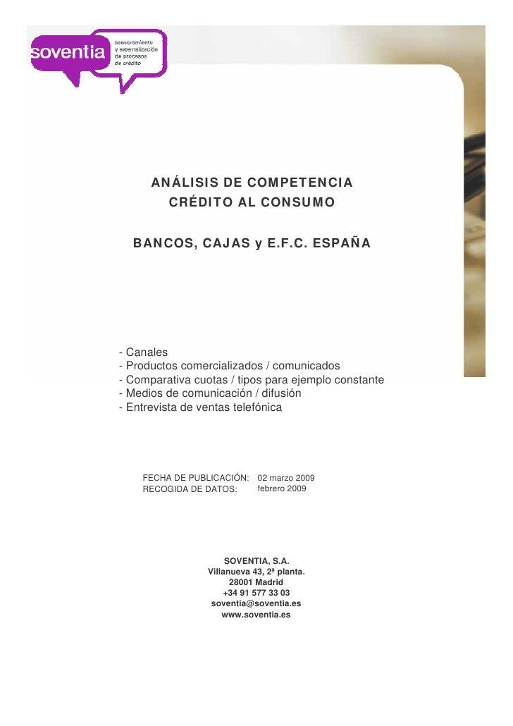 ANÁLISIS DE COMPETENCIA          CRÉDITO AL CONSUMO     BANCOS, CAJAS y E.F.C. ESPAÑA     - Canales - Productos comerciali...