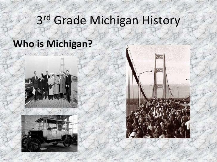 3rd Grade Michigan History Who is Michigan?