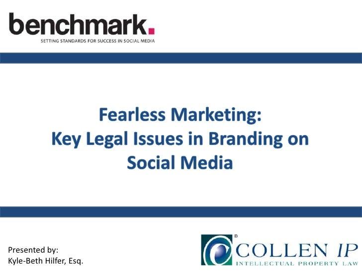 Fearless Marketing: Key Legal Issues in Branding on Social Media