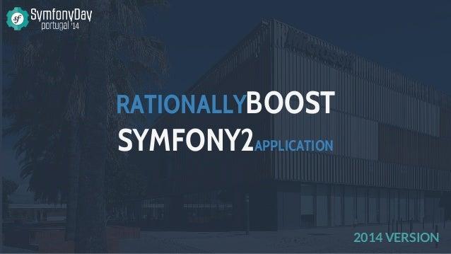 RATIONALLYBOOST SYMFONY2APPLICATION 2014 VERSION