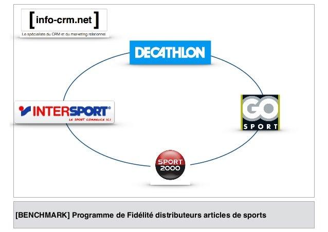 [BENCHMARK] Programme de Fidélité distributeurs articles de sports