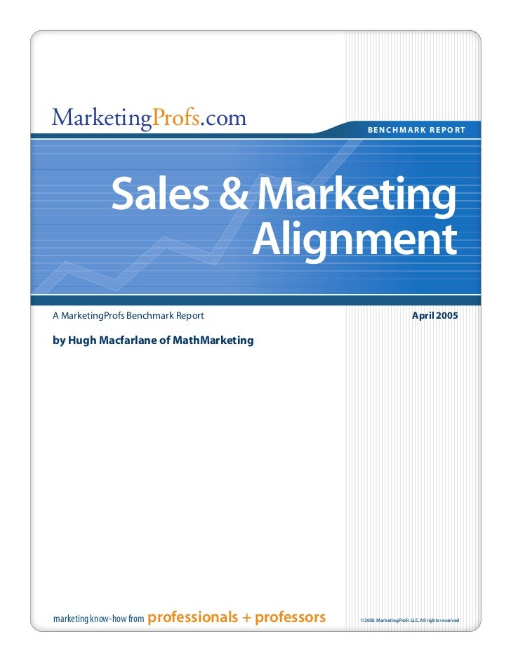 MarketingProfs.com                                        BENCHMARK REPORT              Sales & Marketing                 ...