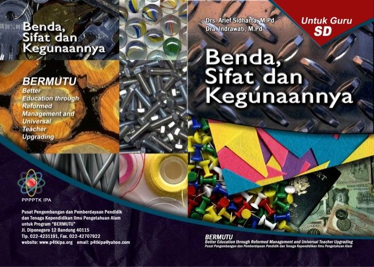 Drs. Arief Sidharta, M.Pd                                              Dra. Indrawati, M.Pd              BENDA,       SIFA...