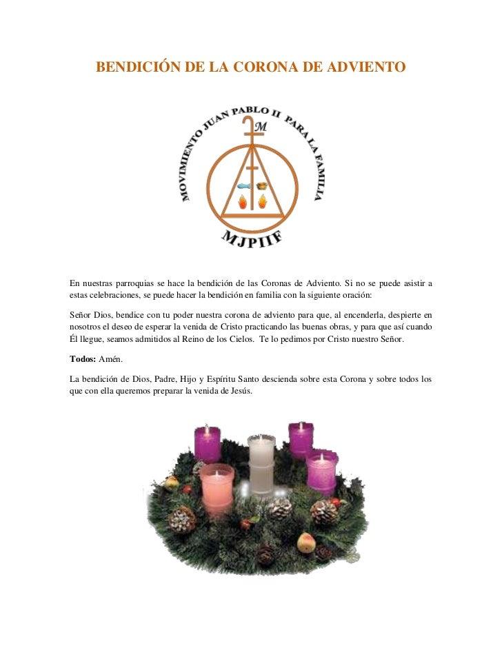 BENDICIÓN DE LA CORONA DE ADVIENTOEn nuestras parroquias se hace la bendición de las Coronas de Adviento. Si no se puede a...
