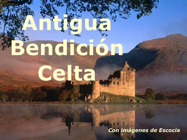Antigua Bendición Celta Con imágenes de Escocia