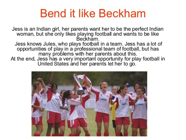 Bend It Like Beckham ESSAY HELP!?