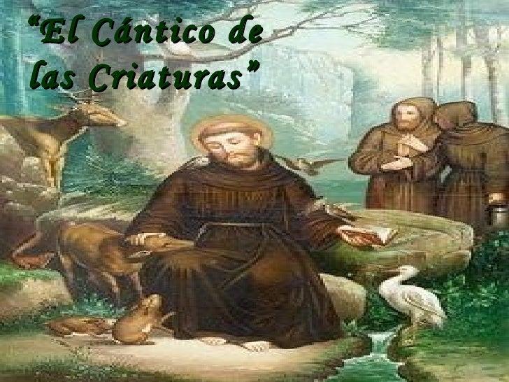 """"""" El Cántico de las Criaturas"""""""