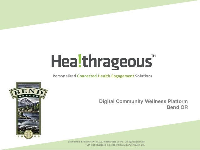 Personalized Connected Health Engagement Solutions                          February 2011 Community Wellness Platform     ...