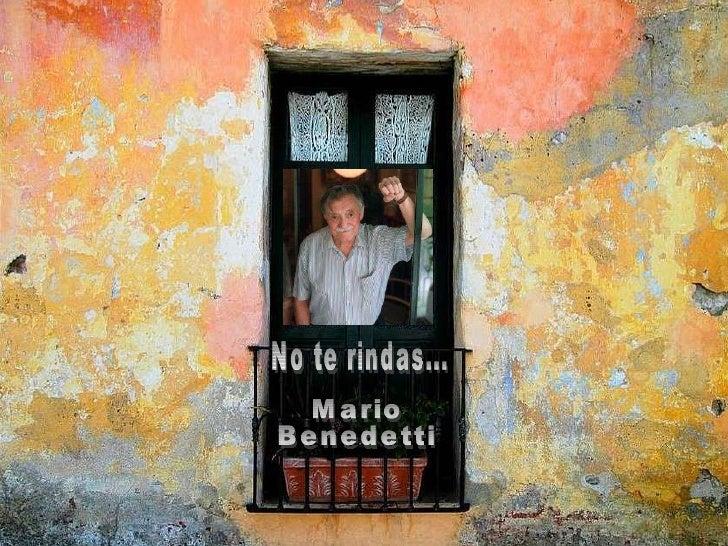 Mario Benedetti. No te rindas