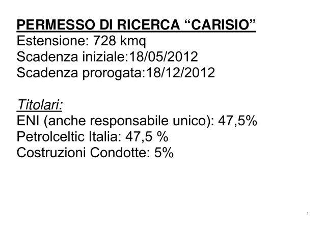 """PERMESSO DI RICERCA """"CARISIO""""  Titolari:  1"""