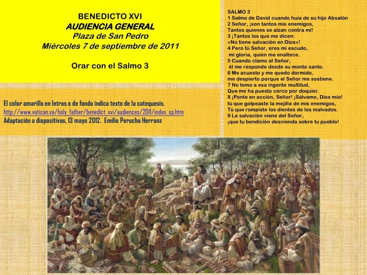 SALMO 3                              BENEDICTO XVI                                  1 Salmo de David cuando huía de su hij...
