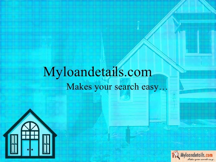 A Right Approach For a Beneficial Home Loan