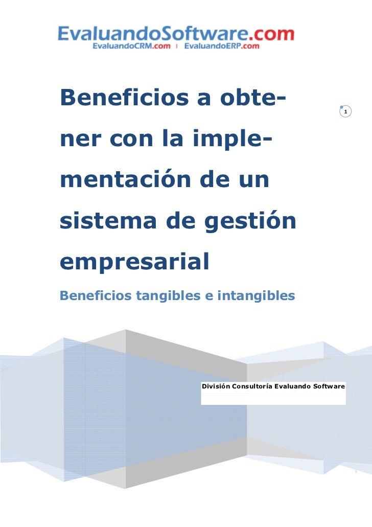 Beneficios a obte-                                        1ner con la imple-mentación de unsistema de gestiónempresarialBe...