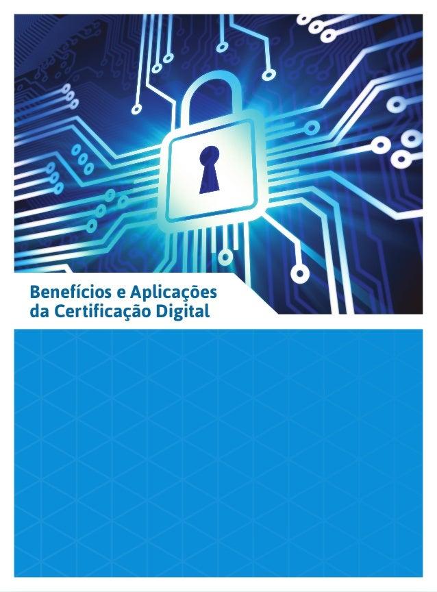 Benefícios e Aplicações da Certificação Digital