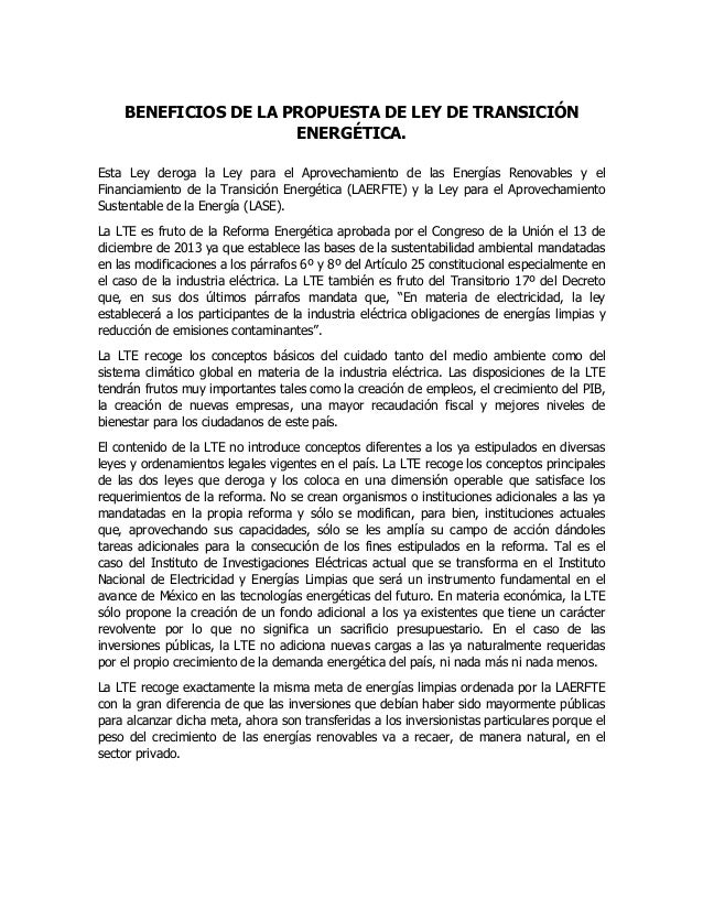 BENEFICIOS DE LA PROPUESTA DE LEY DE TRANSICIÓN ENERGÉTICA. Esta Ley deroga la Ley para el Aprovechamiento de las Energías...