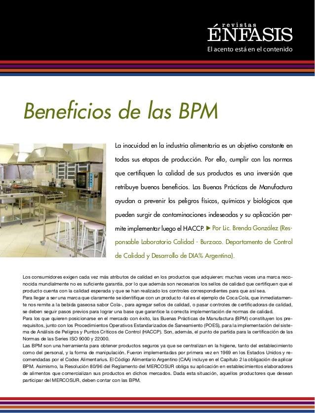 El acento está en el contenido Beneficios de las BPM La inocuidad en la industria alimentaria es un objetivo constante en ...
