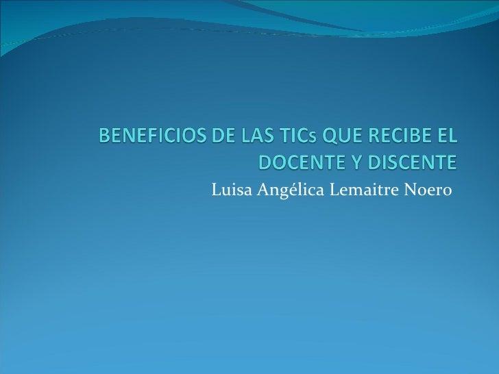 Luisa Angélica Lemaitre Noero
