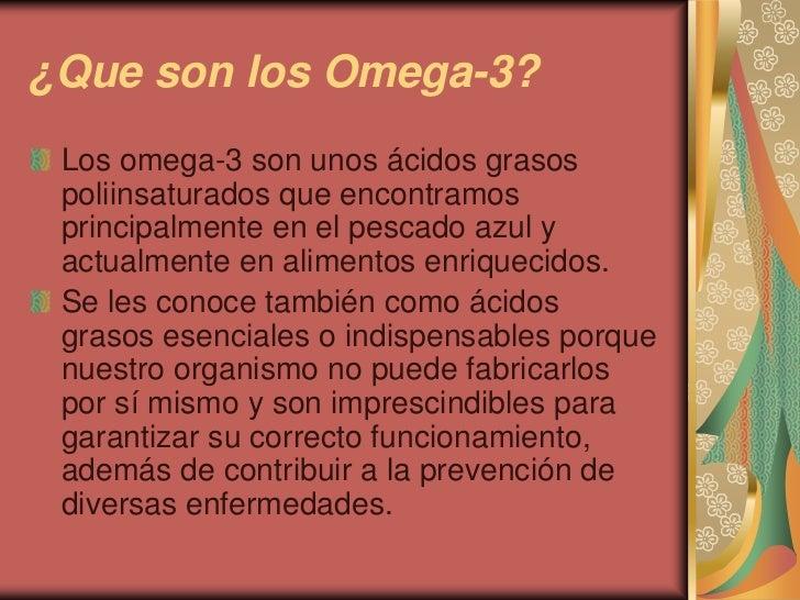 Los Acidos Grasos Los Omega-3 Son Unos ácidos