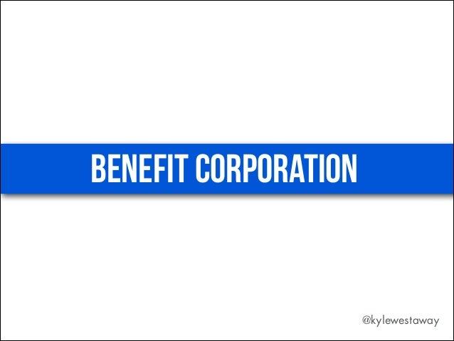 Benefit corporation New York & Delaware