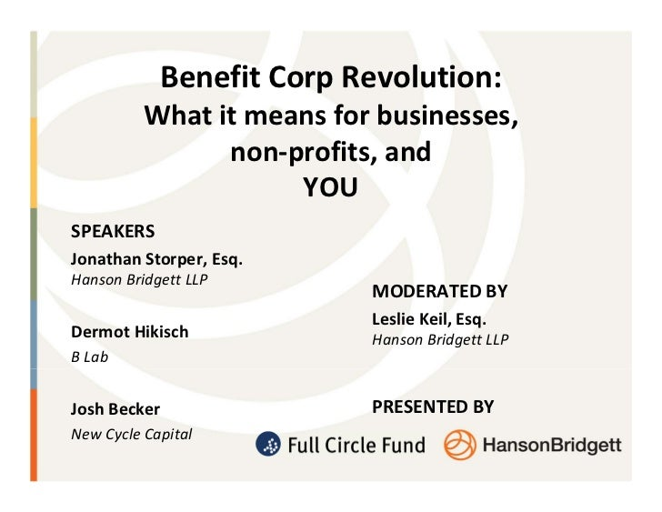 Benefit Corp Revolution:          What it means for businesses,                non-profits, and                     YOUSPE...