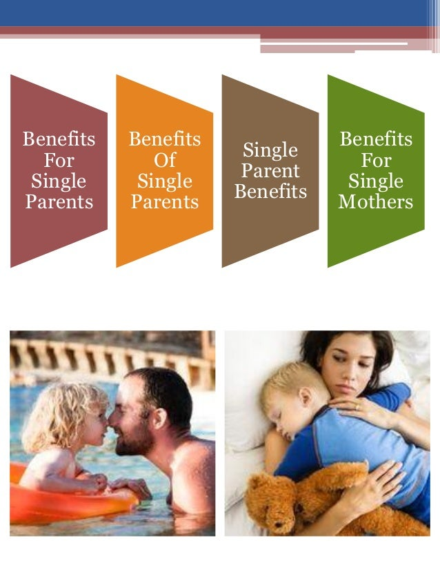 benefits of living in a single parent family Find out how to create a happy family when you're a single parent, with tips on relationships with children and handling behaviour while single parenting.