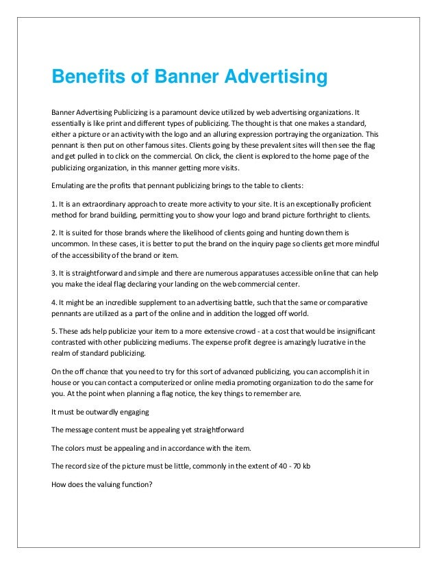 Benefits of Banner Advertising Banner Advertising Publicizing is a paramount device utilized by web advertising organizati...