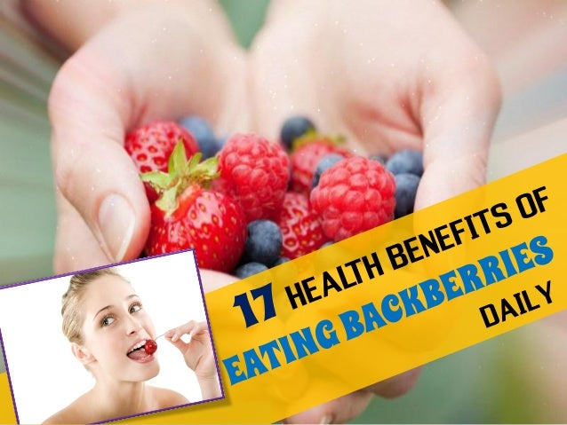 17 Health Benefits of Eating Blackberries Daily – Eating Experience