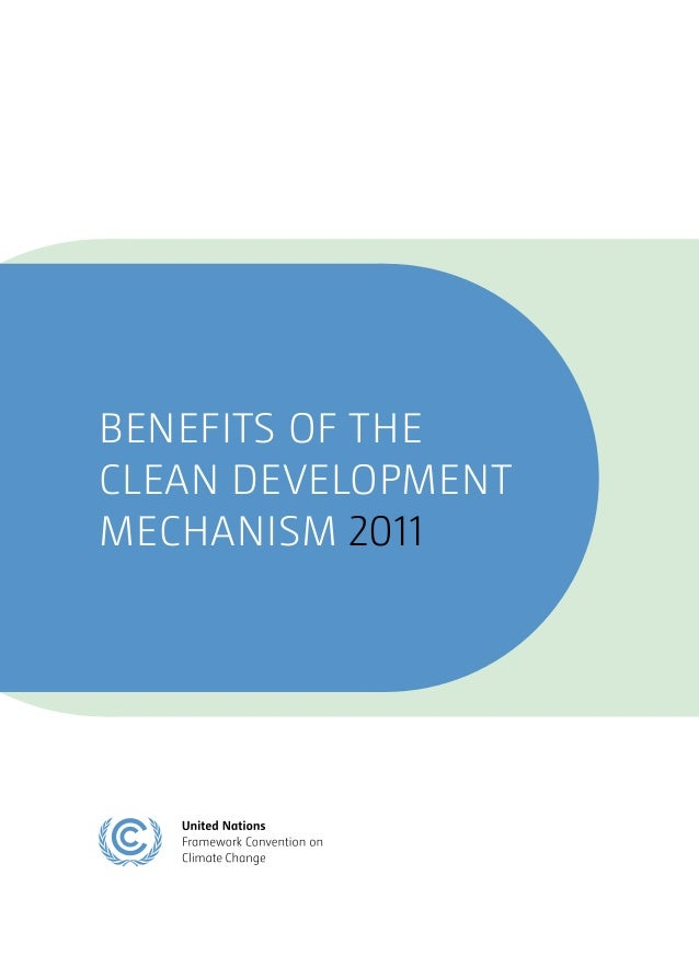Benefits of clean development mechanism   2011