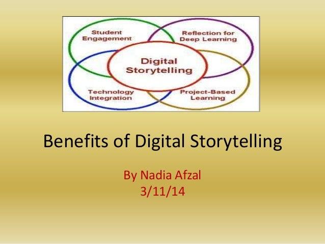 Benefits of Digital Storytelling