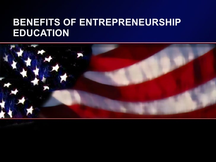 Benefits Of Entrepreneurship Education