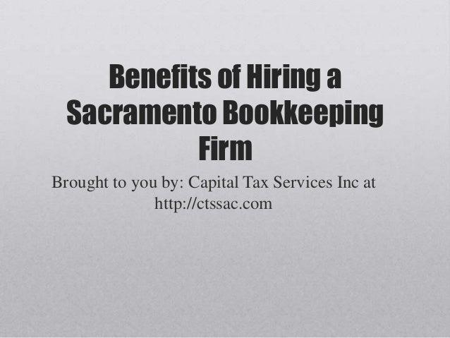 Benefits of hiring a sacramento bookkeeping firm