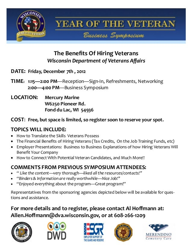 The Benefits Of Hiring Veterans                    Wisconsin Department of Veterans AffairsDATE: Friday, December 7th , 20...